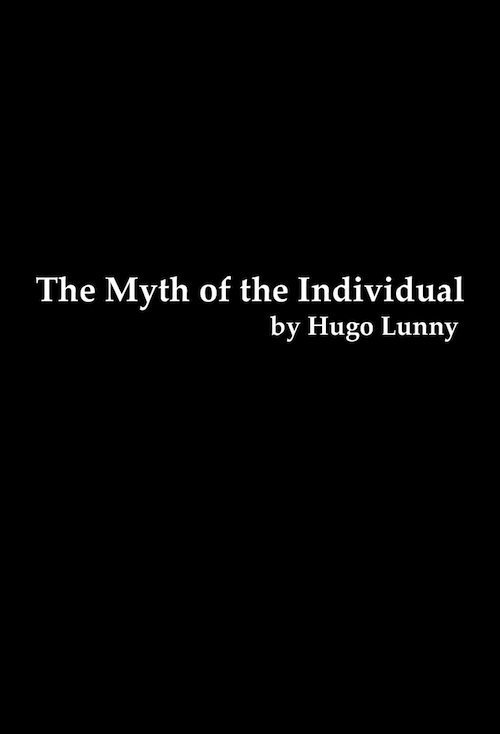 The Myth of the Individual