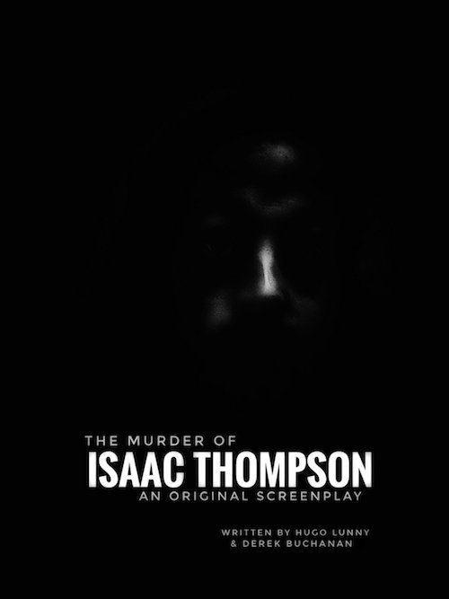 The Murder of Isaac Thompson