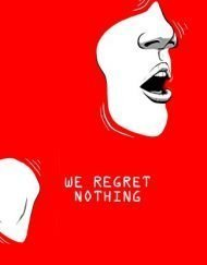 We Regret Nothing film